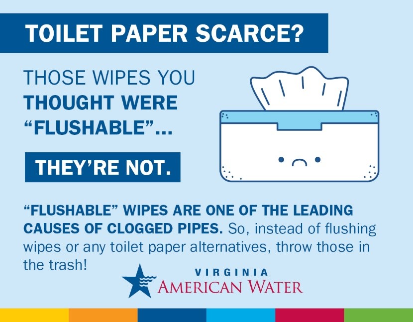 """Virginia American Water Warns Against Flushing Sanitizing and """"Flushable"""" Wipes"""